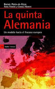 La Quinta Alemania, libro de Rafael Poch, Àngel Ferrero y Carmela Negrete