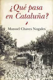 Artículos de Chaves Nogales sobre Cataluña