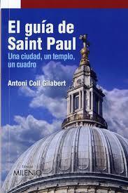 El guía de Saint Paul de Antoni Coll