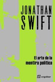 El ARte de la mentira política de Jonathan Swift