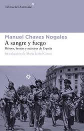 A sangre y fuego, de Manuel Chaves Nogales