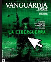 Número de La Vanguardia Dossier dedicado a la ciberguerra