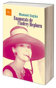 Enamorats de l'Audrey Cuyàs Hepburn, llibre de Manuel