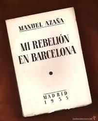 Libro de Manuel Azaña en el que relata su paso por Barcelona y su encarcelamientdo como consecuencia del golpe de Companys
